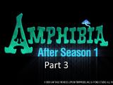Amphibia: After Season 1 (Part 3)