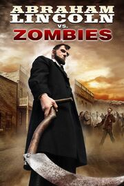 Abraham Lincoln vs. Zombies Poster