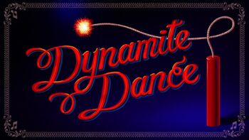 Dynamite Dance Title Card