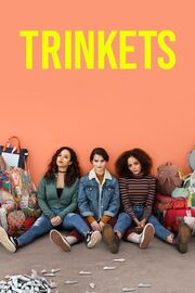Trinkets TV Series Poster