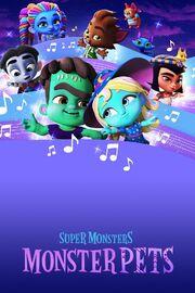 Super Monsters Monster Pets Poster