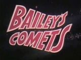Bailey's Comets