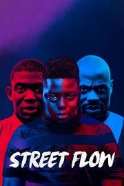 Street Flow 2019 Movie Poster