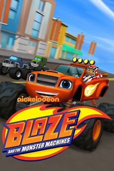 Blaze and the Monster Machines Poster