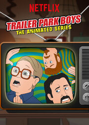 Trailer Park Boys The Animated Series Poster