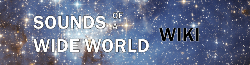 Sounds of a Wide World Wiki