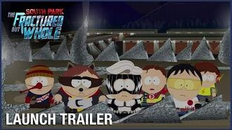 South Park The Fractured But Whole Official Uncensored Launch Trailer