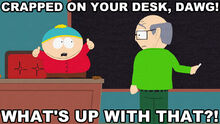 Did you just take a crap on my desk?