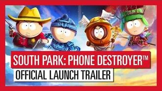 South Park Phone Destroyer™ Official Launch Trailer