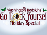 Washington Redskins: Go Fuck Yourself Holiday Special