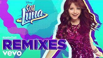 Elenco de Soy Luna - Alas (AtellaGali Remix Audio Only) ft. Karol Sevilla