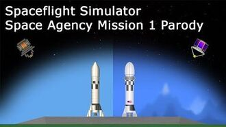 Spaceflight Simulator Space Agency Mission 1 Parody