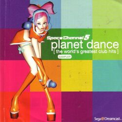 Cover of Space Channel 5 Planet Dance -The Worlds Greatest Club Hits- Sampler