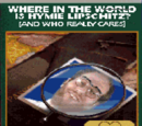 Where In The World Is Hymie Lipschitz? (And Who Really Cares)