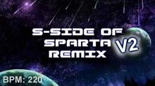 The S-Side of Sparta Remix -V2-