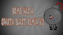 -REMAKE- -Inanimate Insanity II- Bomb has a Sparta Blast Mix V2