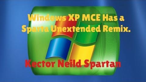 Video - Windows XP MCE has a Sparta Remix  | Sparta Remix Wiki