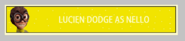 Lucien dodge as nello fan button