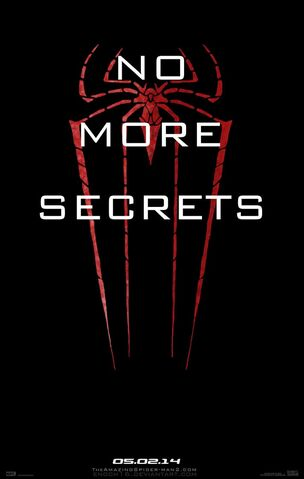 """File:The Amazing Spider-Man 2 - """"No More Secrets"""" - Poster.jpg"""