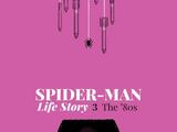 Spider-Man: Life Story Vol 1