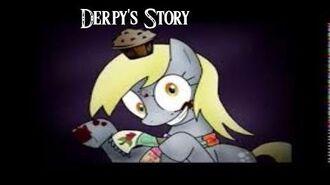 Derpy's Story (My Little Pony Creepypasta)