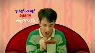 Cartoon Creepypasta - Blues Clues - Sorrow