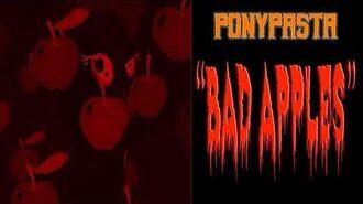 "APPLEJACK.EXE HAS BEEN CORRUPTED PonyPasta ""Bad Apples"" (REDUX!)"