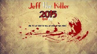 """""""Jeff the Killer 2015"""" PART 1 Creepypasta Wikia Creepy Story"""