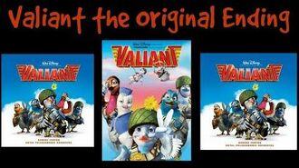 Valiant the Original Ending