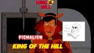 King of the Hill The Original Airing of Pigmalion (CREEPYPASTA Lost Episode)