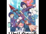 Little Witch Academia Unknown Episode