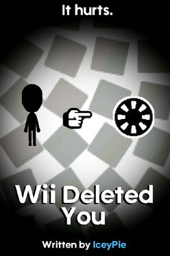 Wii Deleted You Poster