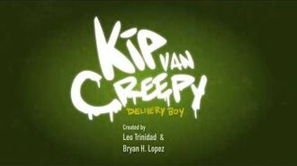 Kip Van Creepy Opening Theme