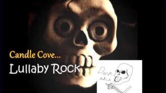 A Candle Cove Memoir Lullaby Rock (CREEPYPASTA)