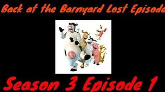 Back at the Barnyard Lost Episode