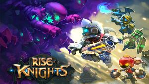 Rise of Knights first look