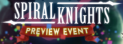 Spiral Knights preview event banner
