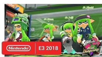 2018 Splatoon 2 World Championships - Opening Rounds - Round 4 - Nintendo E3 2018