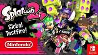 "Splatoon 2 – ""Global Testfire""-Demo-Event! (Nintendo Switch)"