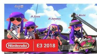 2018 Splatoon 2 World Championships - Opening Rounds - Round 2 - Nintendo E3 2018