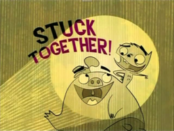 Stuck Together Title Card
