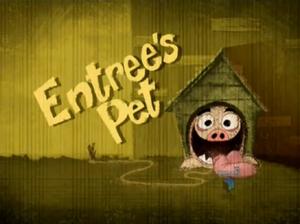 Entree's Pet-episode