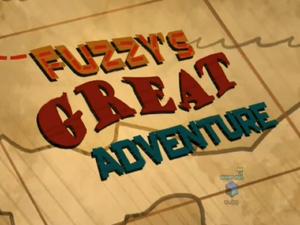 Fuzzy's great adventure-episode