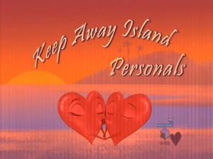 Keep Away Island Personals(episode)