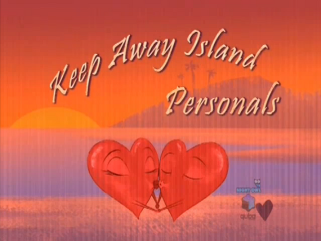 File:Keep Away Island Personals(episode).png
