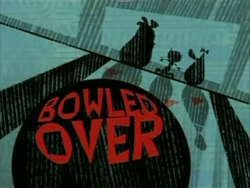 Bowled Over Title Card