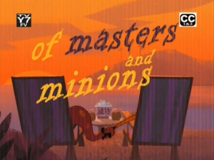 Of Minions and Masters(episode)