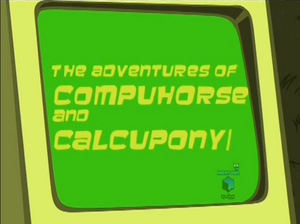 Adventures of Compuhorse and Calcupony-episode