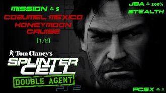 Splinter Cell Double Agent PS2 PCSX2 HD JBA – Миссия 5 Консумель. Мексика – Медовый месяц (1 2)