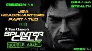 Splinter Cell Double Agent PS2 PCSX2 HD NSA – Миссия 8 Штаб-квартира JBA – Часть вторая (1 2)
